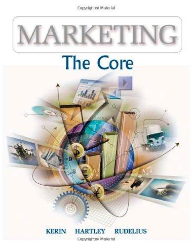 9780072547030: Marketing: The Core (Mcgraw-Hill/Irwin Series in Marketing)