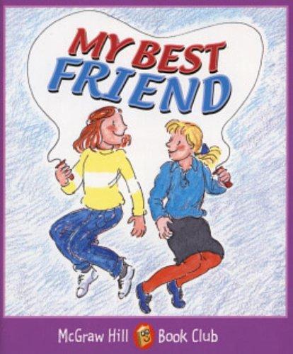 My Best Friend: Level 4 (McGraw-Hill Book Club) (0072547723) by Hilton