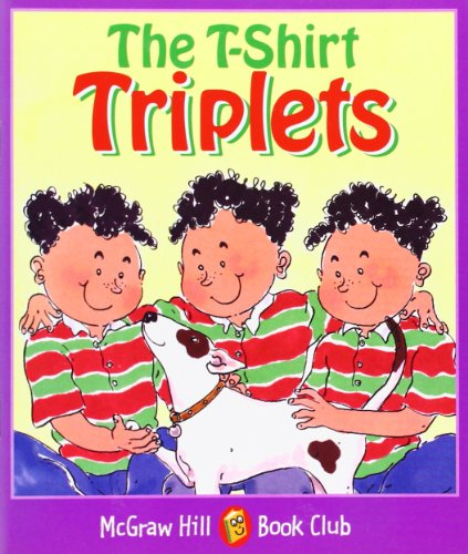 9780072547788: The T-Shirt Triplets: Level 4 (McGraw-Hill Book Club)
