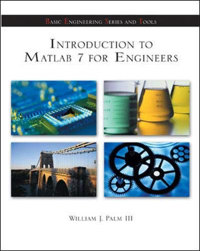 Introduction to Matlab 7 for Engineers (McGraw-Hill's: William Palm III