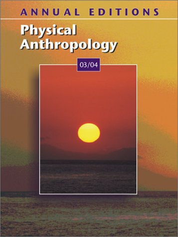 9780072548327: Annual Editions: Physical Anthropology 03/04