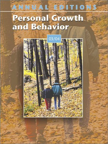 Annual Editions: Personal Growth and Behavior 03/04: Karen G Duffy