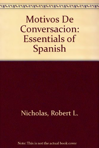 9780072548709: Motivos De Conversacion: Essentials of Spanish