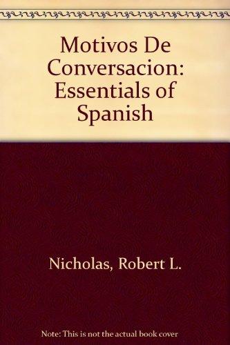 9780072548709: Motivos De Conversacion: Essentials of Spanish