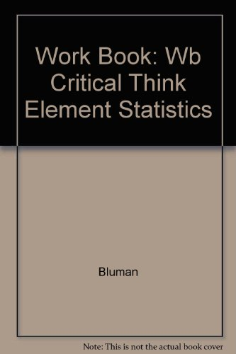 9780072549133: Critical Thinking Workbook: Student Edition t/a Elementary Statistics