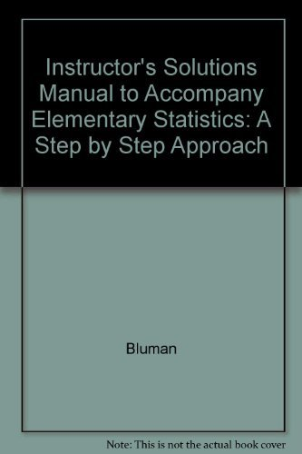 9780072549140: Instructor's Solutions Manual to Accompany Elementary Statistics: A Step by Step Approach