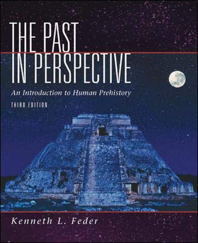 9780072549386: The Past in Perspective: An Introduction to Human Prehistory