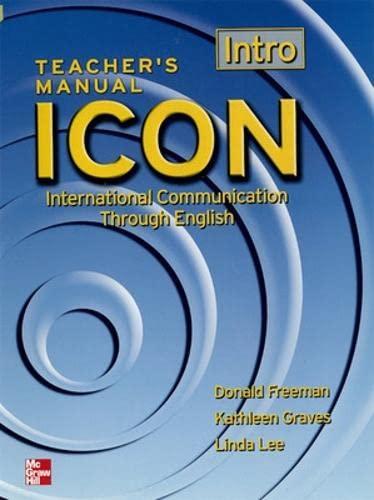 9780072550368: ICON TEACHER'S MANUAL INTRO: Intro Level (Beginning): Intro Level (Beginning) - Teachers Manual