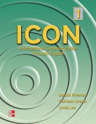 9780072550399: ICON, International Communication Through English 1 Student Book: High Beginning to Low Intermediate - Student Book Level 1