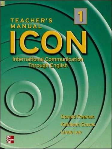 9780072550412: ICON: International Communication Through English - Level 1 Teacher's Edition