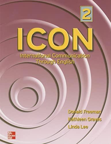 9780072550443: ICON: International Communication Through English - Level 2 SB