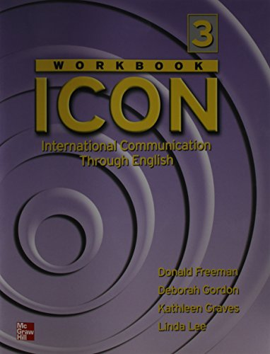 9780072550504: ICON: International Communication Through English - Level 3 Workbook