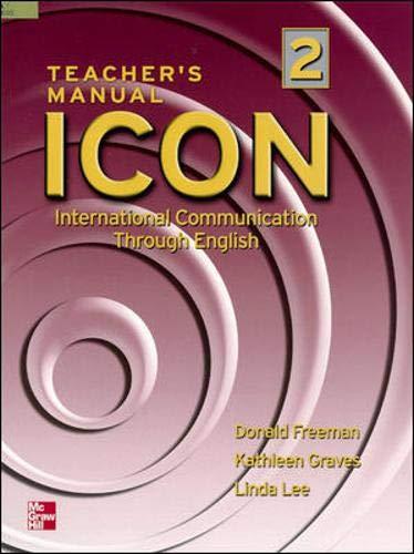 9780072550641: Icon, International Communication Through English: Intermediate - Teacher's Manual Level 2
