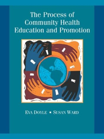 9780072552256: The Process of Community Health Education and Promotion with PowerWeb