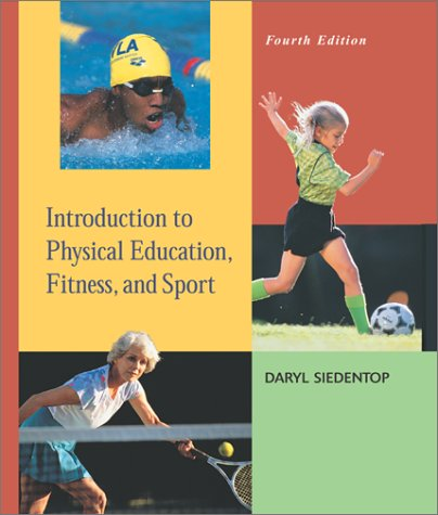 9780072552300: Introduction to Physical Education, Fitness, and Sport with PowerWeb