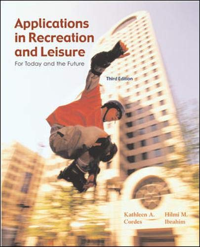 9780072552492: Applications In Recreation and Leisure: For Today and the Future with PowerWeb Bind-in Passcard