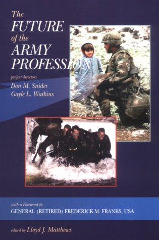 9780072552683: The Future of the Army Profession