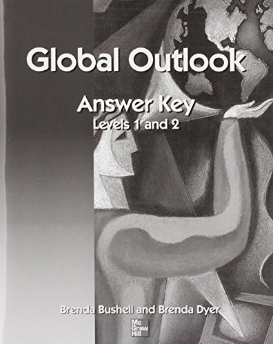 9780072553147: Global Outlook Answer Key for Book 1 & 2 (for All Levels) (Bk.1- 2)