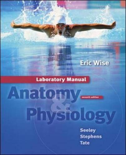 9780072553307: Laboratory Manual t/a Seeley: Anatomy and Physiology
