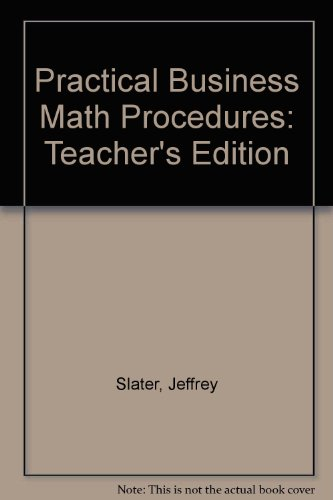 9780072555042: Practical Business Math Procedures: Teacher's Edition