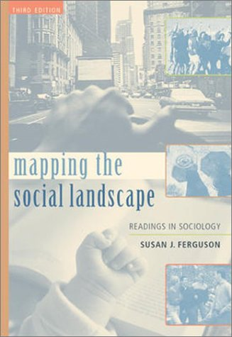 9780072555233: Mapping the Social Landscape: Readings In Sociology, Revised