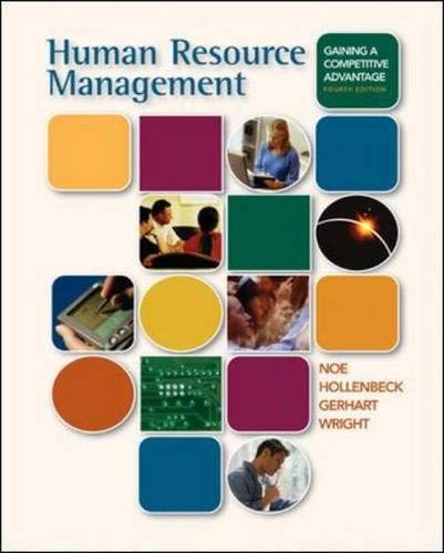 Human Resource Management: Gaining A Competitive Advantage: Raymond Andrew Noe,