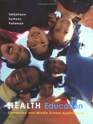9780072555509: Health Education: Elementary and Middle School Applications