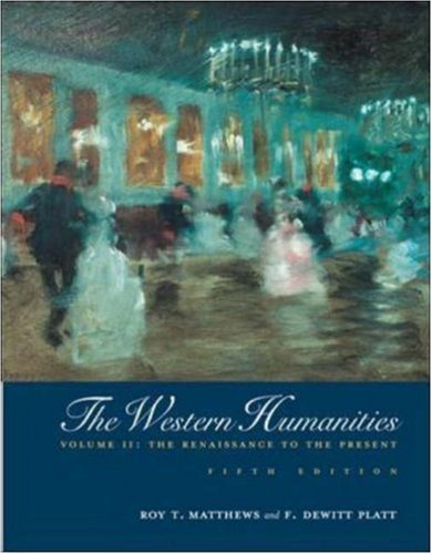 9780072556315: Western Humanities, Vol. 2: The Renaissance to the Present