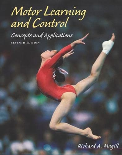 9780072557220: Motor Learning and Control: Concepts and Applications