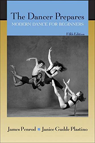9780072557268: The Dancer Prepares: Modern Dance for Beginners