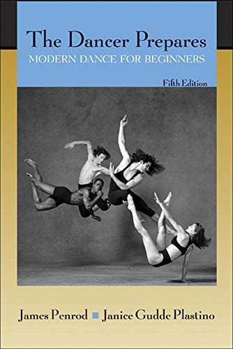 The Dancer Prepares: Modern Dance for Beginners: Penrod Professor Emeritus,