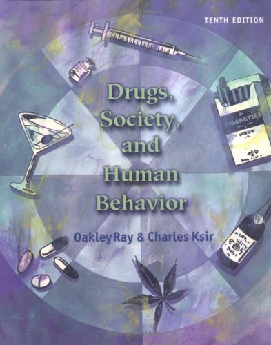 9780072557435: Drugs, Society, and Human Behavior