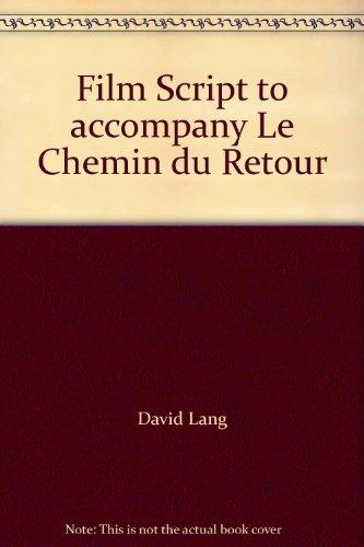 9780072557497: Film Script to accompany Le Chemin du Retour