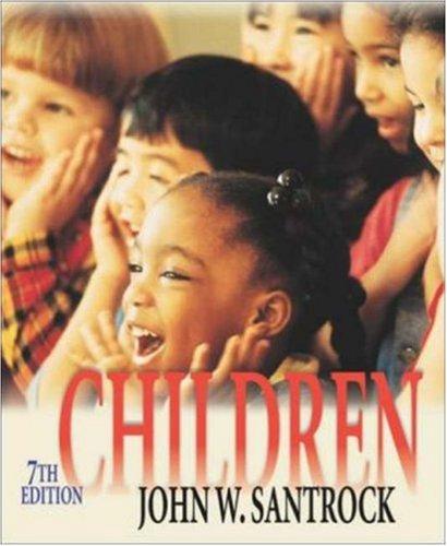 Children W/ Student CD-ROM: John W Santrock