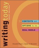 9780072557817: Writing Today: Contexts and Options for the Real World