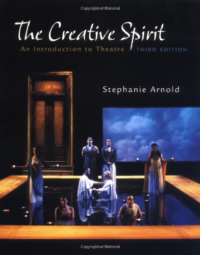 9780072558319: The Creative Spirit: An Introduction to Theatre