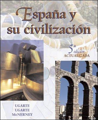 9780072558432: España y su civilización, updated