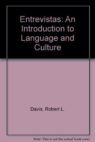 9780072558579: Entrevistas: An Introduction to Language and Culture (INSTRUCTOR'S EDITION)