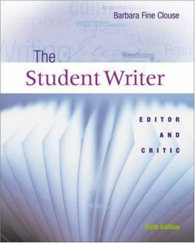9780072559408: The Student Writer: Editor and Critic