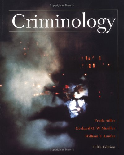 9780072559514: Criminology (NAI text alone)