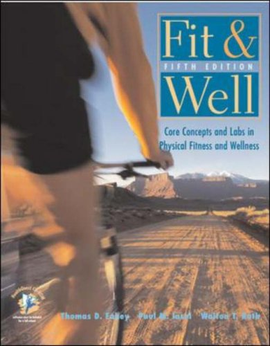 9780072559620: Fit and Well: Core Concepts and Labs in Physical Fitness and Wellness