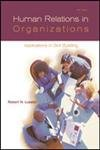 9780072559835: Human Relations in Organizations: Applications and Skill-Building