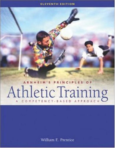 9780072560466: Arnheim's Principles of Athletic Training: A Competency-Based Approach with Dynamic Human 2.0 CD-ROM & PowerWeb OLC Bind-in Passcard