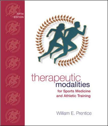 9780072560473: Therapeutic Modalities: For Sports Medicine and Athletic Training with Lab Manual