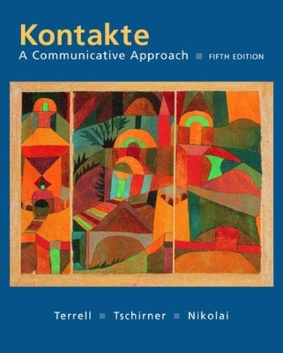 9780072560770: Kontakte: A Communicative Approach (Student Edition)