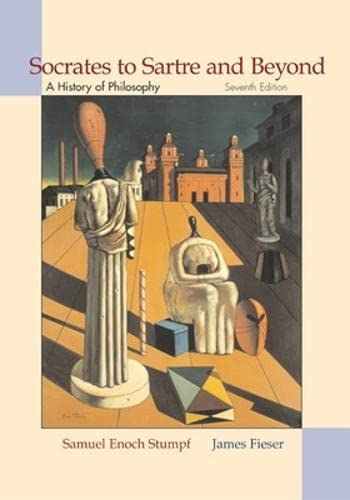 9780072560787: Socrates to Sartre and Beyond: A History of Philosophy