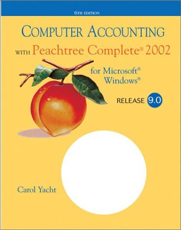 9780072561777: Computer Accounting with Peachtree Complete 2002, Release 9.0