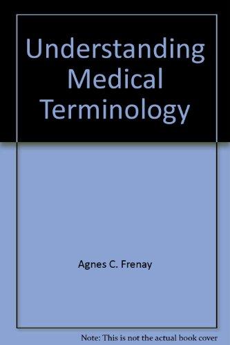 9780072561906: Understanding Medical Terminology