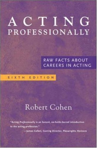 9780072562590: Acting Professionally: Raw Facts About Careers in Acting
