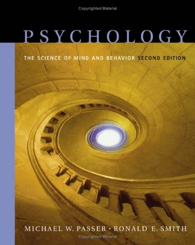 9780072563306: Psychology: The Science of Mind and Behavior